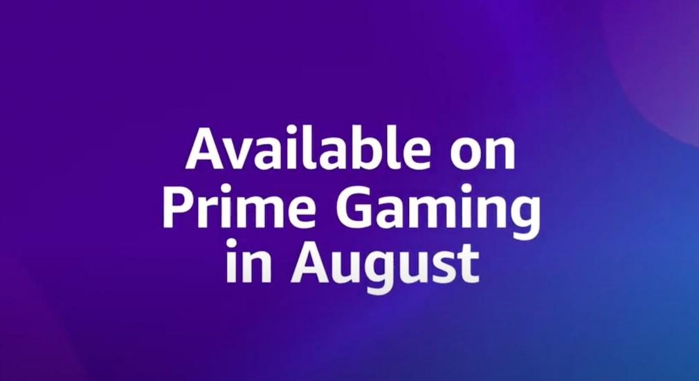 Amazon Prime Prime Gaming August