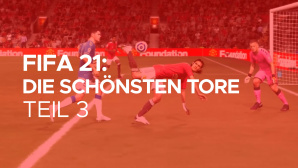 FIFA 21 Besten Tore, Teil 3©ЕА / GLHF.gg