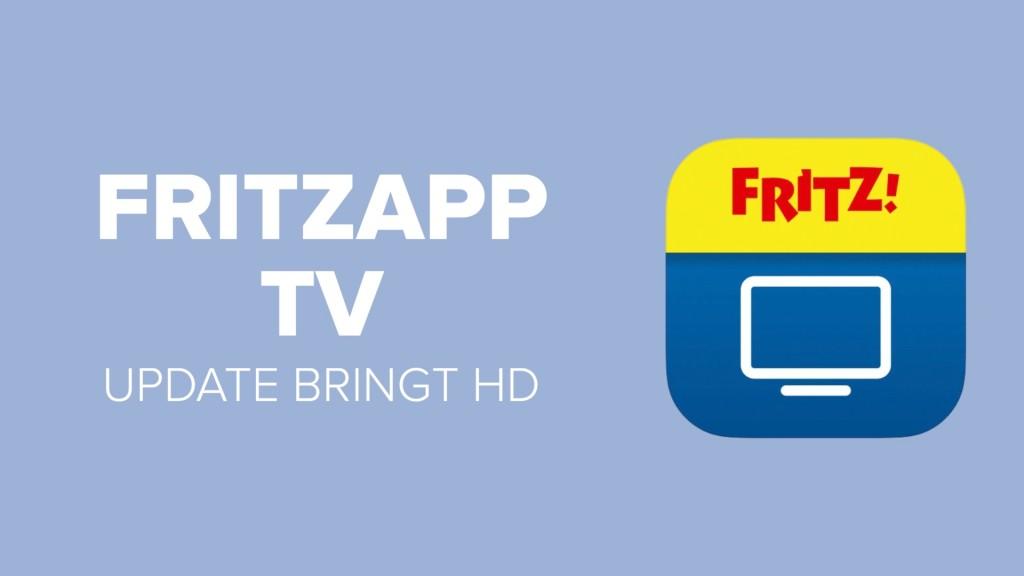FritzApp TV: Update bringt endlich HD-Streaming