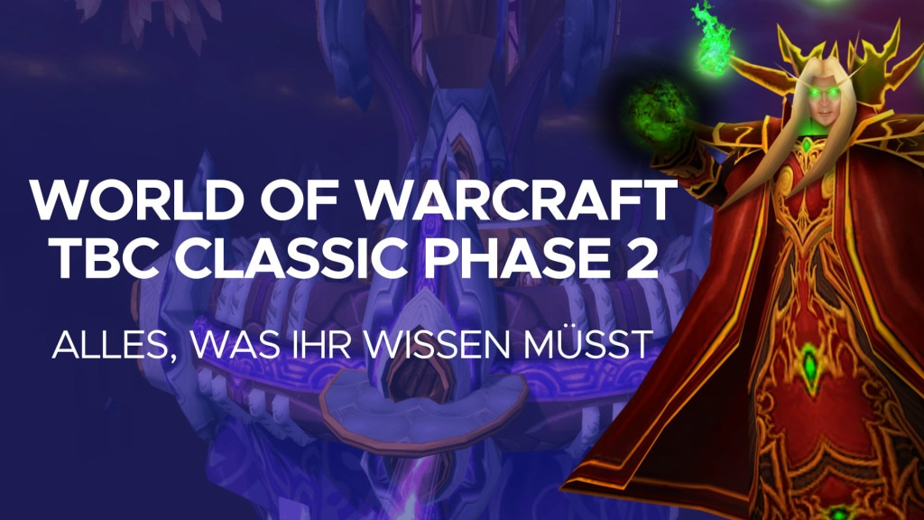 WoW TBC Classic Phase 2