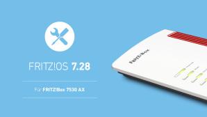 FritzOS 7.28 f�r FritzBox 7530 AX©AVM