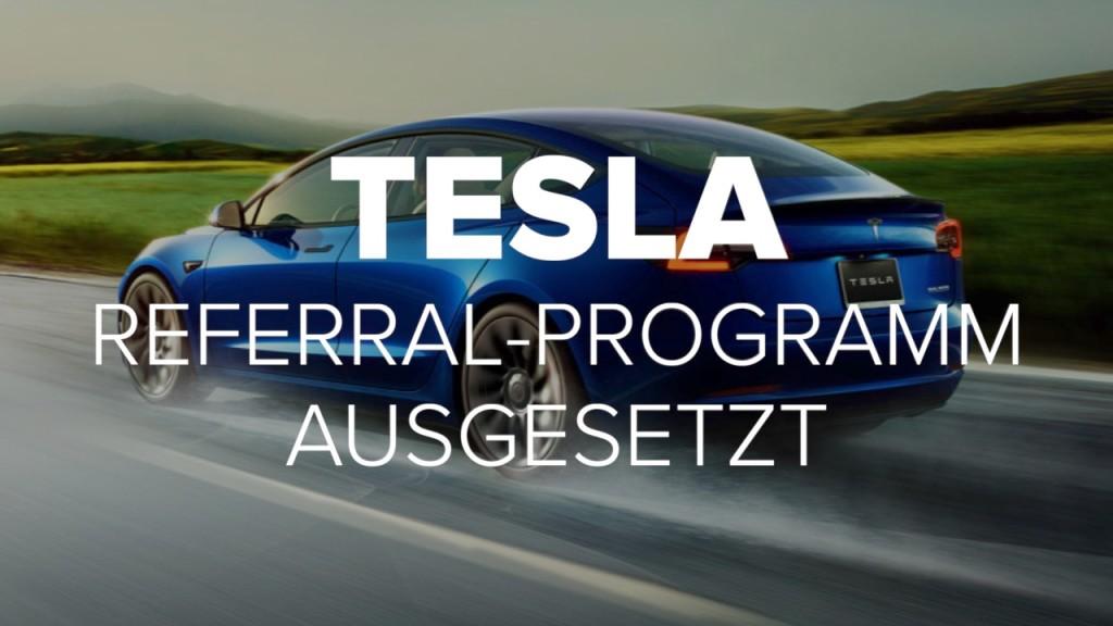 Tesla: Referral-Programm ausgesetzt
