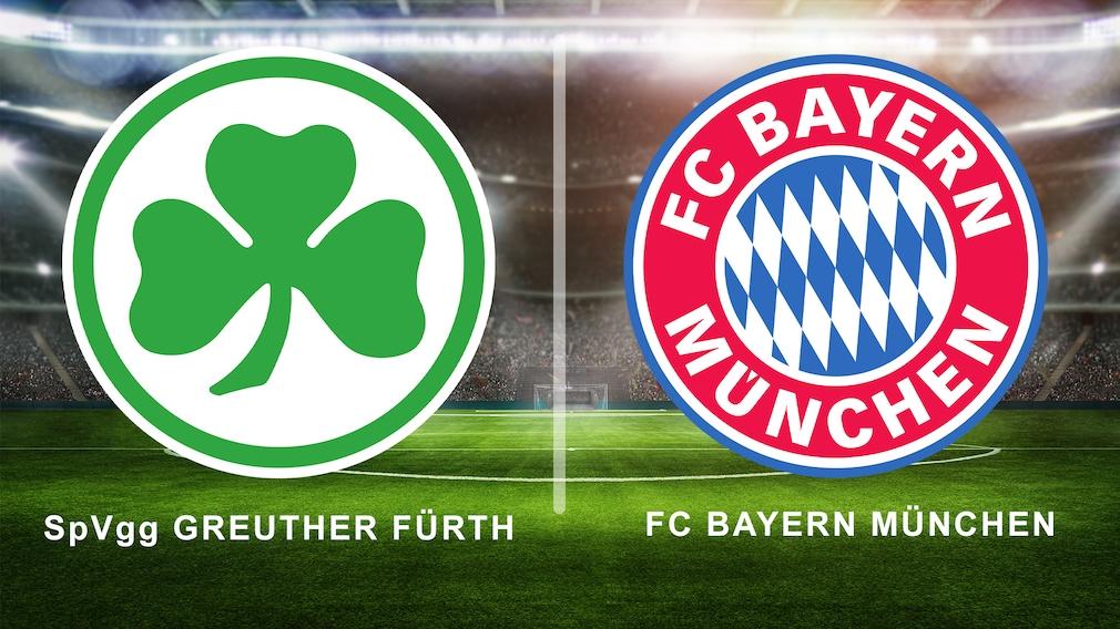 Greuther Fürth –Bayern live sehen