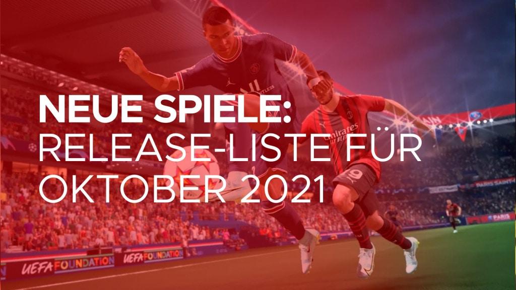 Neue spiele Oktober 2021