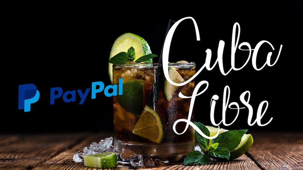 Cuba Libre und PayPal