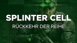 Splinter Cell Comeback