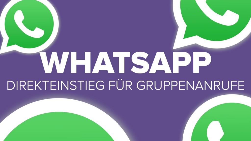 WhatsApp: Direkteinstieg für Gruppenanrufe ist da