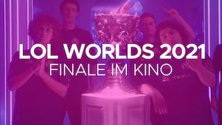 LoL World Finals 2021 Finale im Kino
