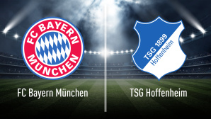 Bayern – Hoffenheim live sehen©iStock.com/efks, FC Bayern München, TSG 1899 Hoffenheim