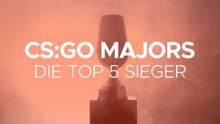 CS:GO Majors. Die Top 5 Sieger