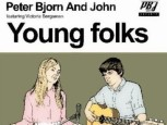 CD-Cover: Peter Bjorn And John – Young Folks
