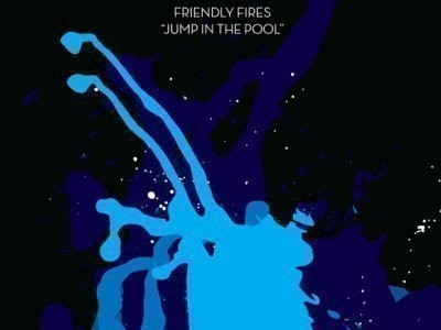 CD-Cover: Friendly Fires – Jump in the Pool