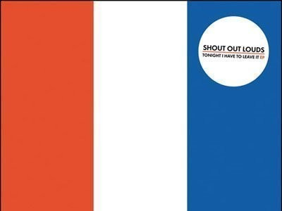 CD-Cover: Shout Out Louds – Tonight I Have to Leave It