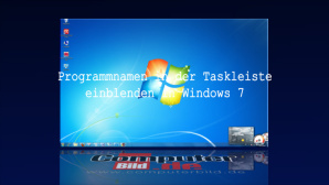 Windows 7: Taskleiste mit Programmnamen