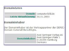 Internetzugang und Datenübertragung Beim DENIC können Sie mit einer Domainabfrage herausfinden, wer eine bestimmte Internetadresse betreibt.