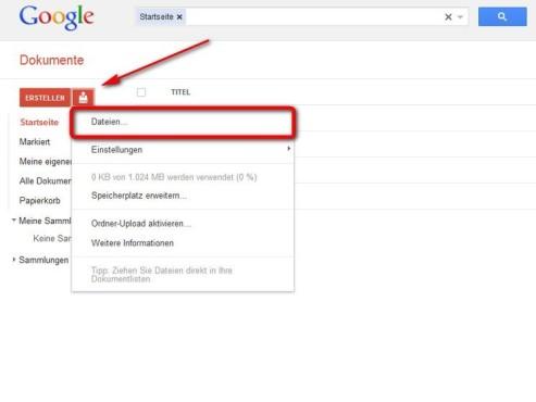 Laden Sie eigene Dateien hoch ©Google