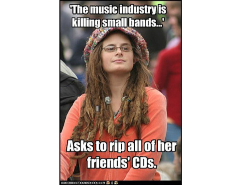 """The music industry is killing small bands..."" – asks to rip all of her friends' CDs. © icanhascheezburger.com"