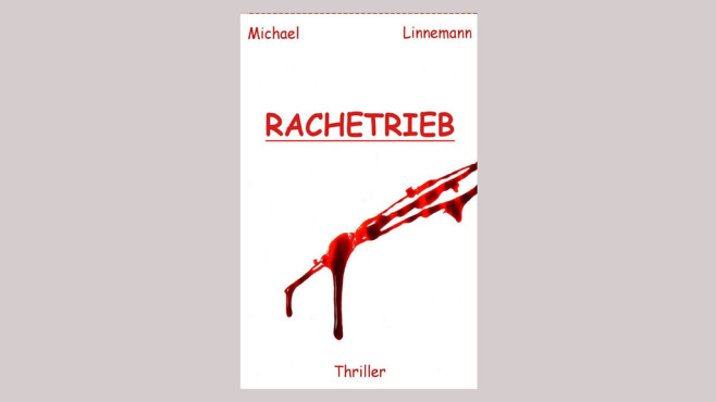 Rachetrieb – Michael Linnemann © Amazon