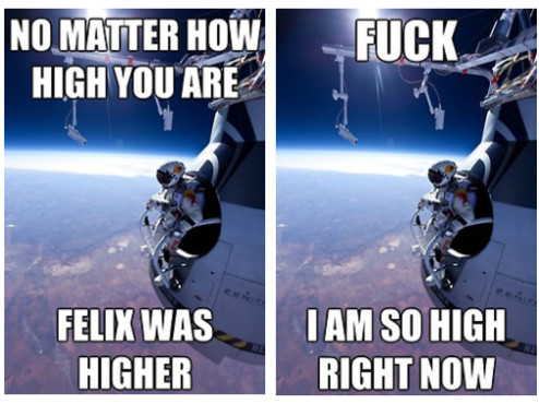 Red Bull Stratos Memes © http://www.tumblr.com/tagged/stratos?before=1350333800