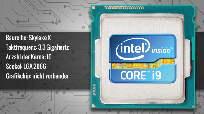Intel Core i9-7900X (Skylake X) © ecrow - Fotolia.com, Intel