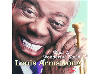 Louis Armstrong – What a Wonderful World © Juke