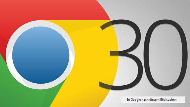 Google Chrome 30 © COMPUTER BILD