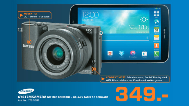 Samsung NX1100 und Galaxy Tab 3 7.0 ©Saturn