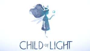 Child of Light: Teaser © Ubisoft