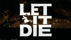 Let it Die©Grasshopper Manufacture