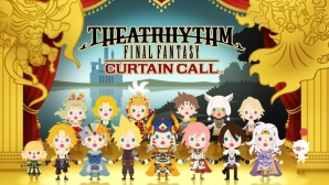 Theatrhythm – Final Fantasy Curtain Call©Square Enix