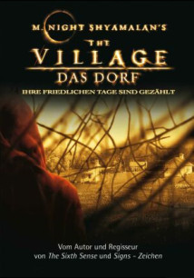 The Village – Das Dorf ©Disney, All rights reserved