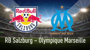Europa League 2017/2018: Salzburg vs. Marseille © KB3 - Fotolia.com, Olympique Marseille, RB Salzburg