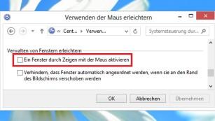 Windows-Option: Ein Fenster durch Zeigen mit der Maus aktivieren©COMPUTER BILD