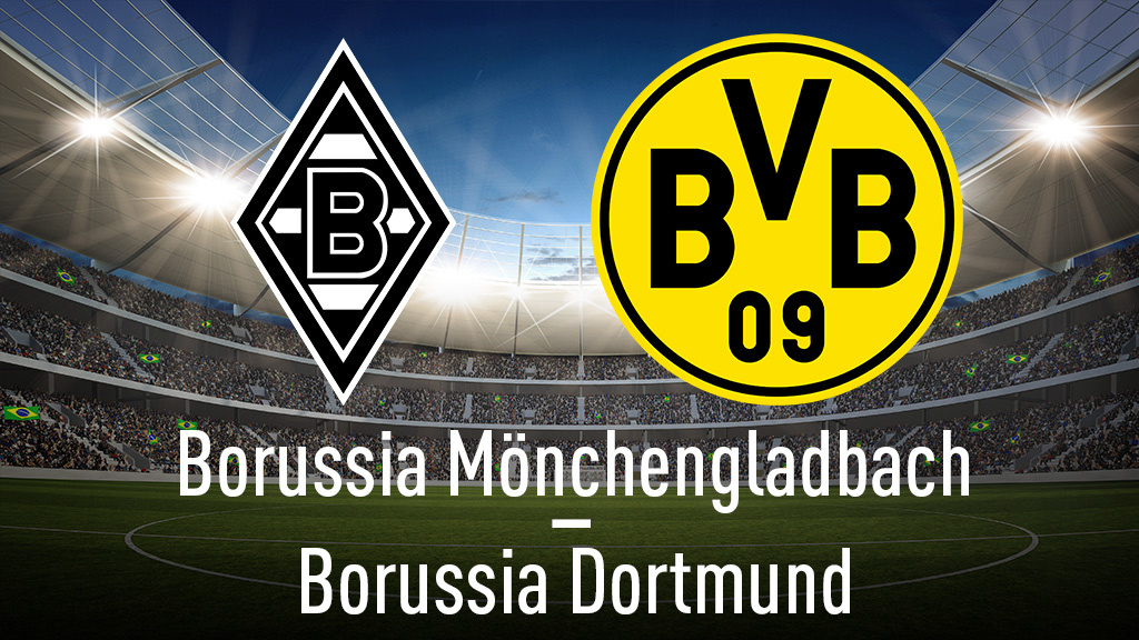Gladbach Gegen Dortmund