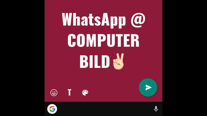 WhatsApp Text-Status©WhatsApp, COMPUTER BILD